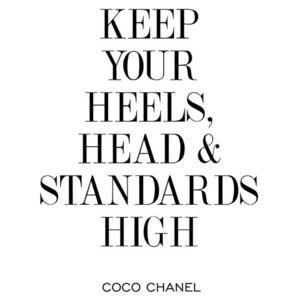 💕Keep your heels, head, & standards high
